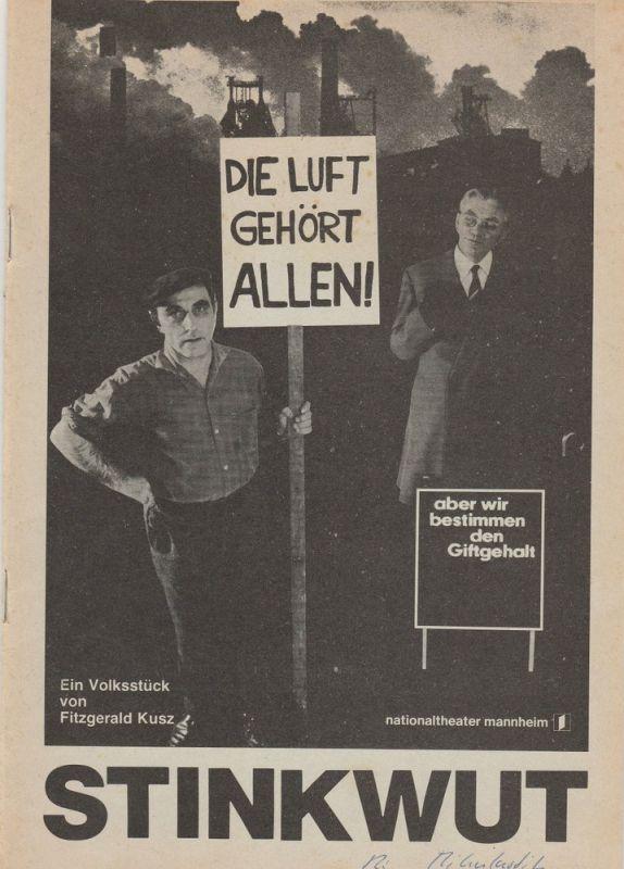 Nationaltheater Mannheim, Arnold Petersen, Friedrich Schirmer Programmheft Uraufführung STINKWUT. Volksstück von Fitzgerald Kusz 21. April 1979 Spielzeit 1978 / 79 Nr. 14
