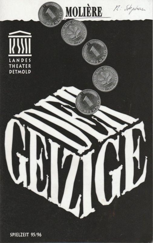 Landestheater Detmold, Ulf Reiher, Carl Ceiss Programmheft Moliere DER GEIZIGE. Premiere 6.12.1995 Spielzeit 1995 / 96 Heft 6