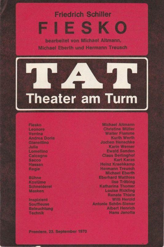 TAT Theater am Turm, Bund für Volksbildung, Felix Müller, Michael Eberth Programmheft Friedrich Schiller FIESKO. Premiere 23. September 1970