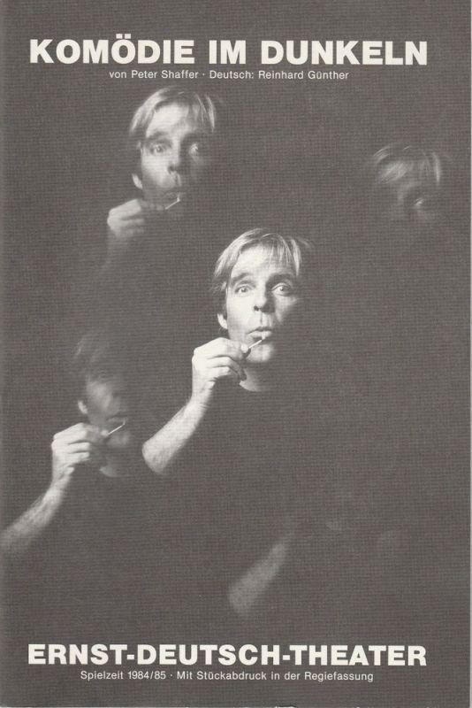 Ernst-Deutsch-Theater Hamburg, Friedrich Schütter, Wolfgang Borchert, Jürgen Apel Programmheft Komödie im Dunkeln von Peter Shaffer Premiere 6. Juni 1985 Spielzeit 1984 / 85 0