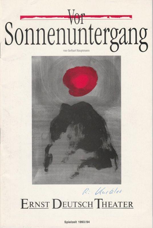 Ernst-Deutsch-Theater Hamburg, Friedrich Schütter, Wolfgang Borchert, Gudrun Müller-Lütken Programmheft Vor Sonnenuntergang von Gerhart Hauptmann Premiere 14. April 1994 Spielzeit 1993 / 94