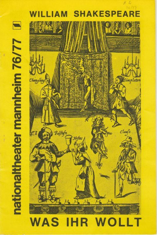 Nationaltheater Mannheim, Arnold Petersen, Klaus Pierwoß Programmheft William Shakespeare WAS IHR WOLLT Spielzeit 1976 / 77 Nr. 2