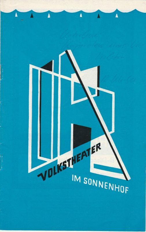 Volkstheater im Sonnenhof, Eduard Loibner Programmheft Kapriolen eines Verliebten von August von Kotzebue Spielzeit 1966 / 67 Heft 81