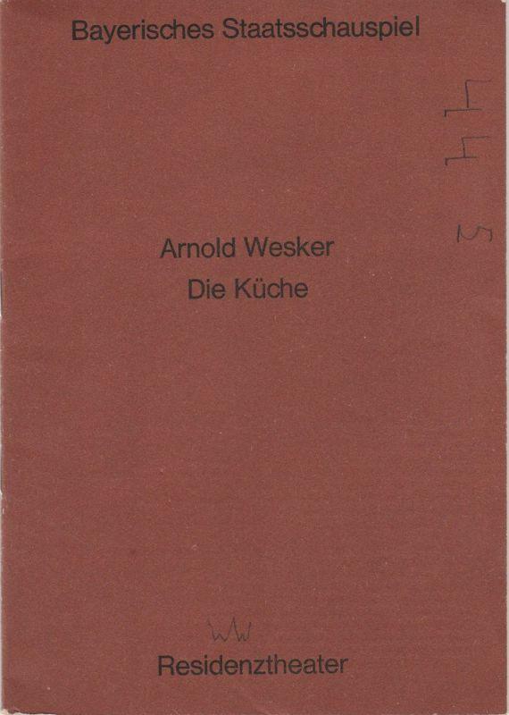 Bayerisches Staatsschauspiel, Helmut Henrichs, Florian Mercker Programmheft Arnold Wesker: DIE KÜCHE. Premiere 18. Januar 1971 Residenztheater