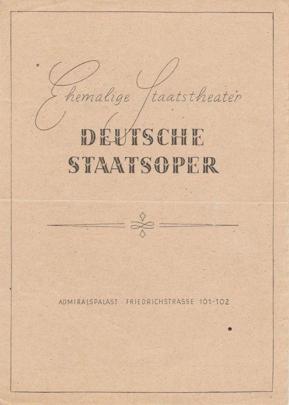 Ehemalige Staatstheater, Deutsche Staatsoper, Admiralspalast Friedrichstrasse 101-102 Programmheft Orpheus und Eurydike. Oper von Christoph Willibald Gluck 1. Juli 1947