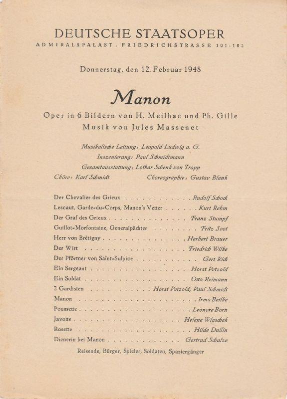 Deutsche Staatsoper, Admiralspalast Friedrichstrasse 101-102 Programmheft MANON Oper von Meilhac und Gille. Musik von Jules Massenet 12. Februar 1948