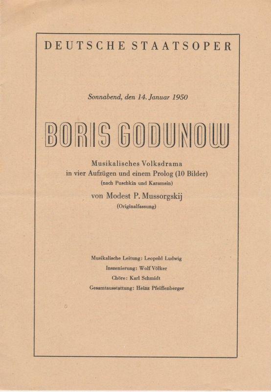 Deutsche Staatsoper Berlin Programmheft BORIS GODUNOW. Musikalisches Volksdrama von Modest P. Mussorgskij 14. Januar 1950