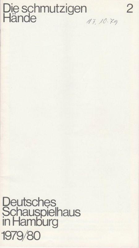 Deutsches Schauspielhaus in Hamburg, Günter König, Rolf Mares, Brigitte Wiederspahn Programmheft Jean-Paul Sartre Die schmutzigen Hände Premiere 29. September 1979 Spielzeit 1979 / 80 Heft 2