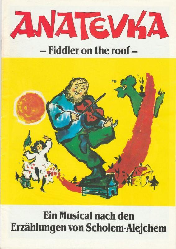 Scala Theater Basel Programmheft ANATEVKA Fiddler on the Roof. Gastspiel München Circus Krone 26.10 bis 12.11.1989