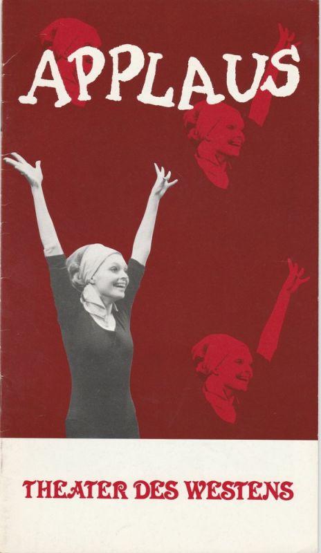 Theater des Westens, Karl Vibach, Klaus-Peter Bauer, Anke Hemann Programmheft APPLAUS. Musical in zwei Akten. Premiere 6. Januar 1980