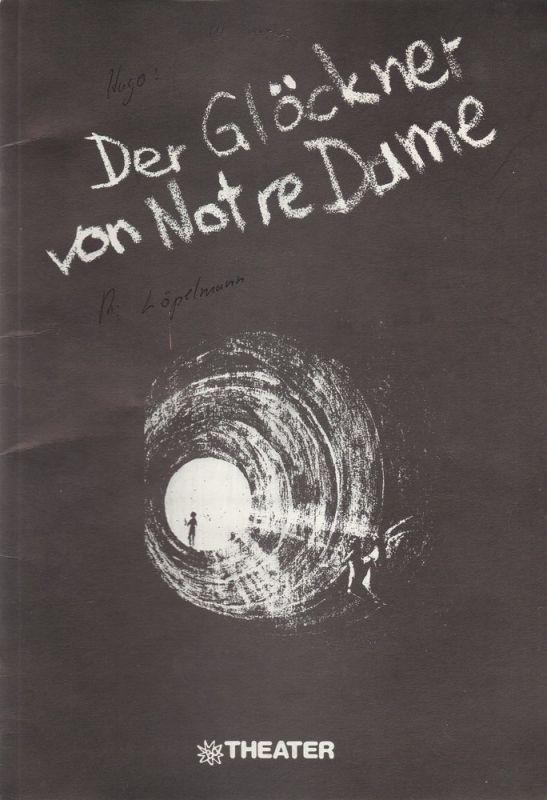 Schauspielhaus Bochum, Götz Loepelmann Programmheft Der Glöckner von Notre Dame