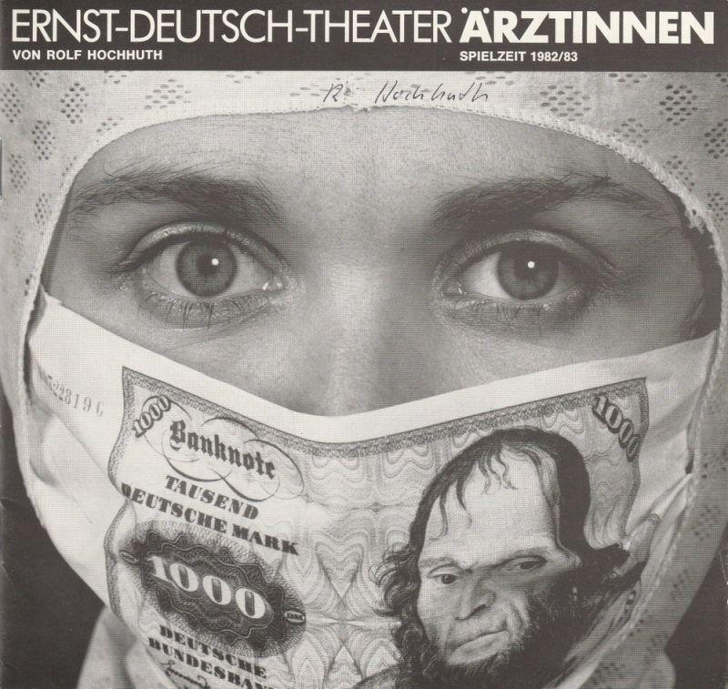 Ernst-Deutsch-Theater, Friedrich Schütter, Wolfgang Borchert, Hans-Peter Kurr, Andrea Weitzel, u.a. Programmheft ÄRZTINNEN von Rolf Hochhuth. Premiere 10. März 1983 Spielzeit 1982 / 83 März / April 1983