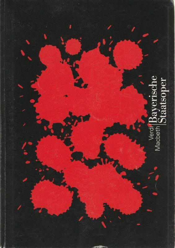 Bayerische Staatsoper, Peter Jonas, Hanspeter Krellmann, Ingrid Zellner, Pia Thommes Programmheft Neuinszenierung MACBETH 21. Februar 1997 im Nationaltheater