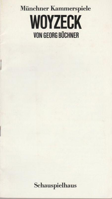 Münchner Kammerspiele, Dieter Dorn, Wolfgang Zimmermann, Bernd Wilms, Gottfried Meyer-Thoss Programmheft WOYZECK von Georg Büchner. Premiere 21. April 1984 Spielzeit 1983 / 84 Heft 7
