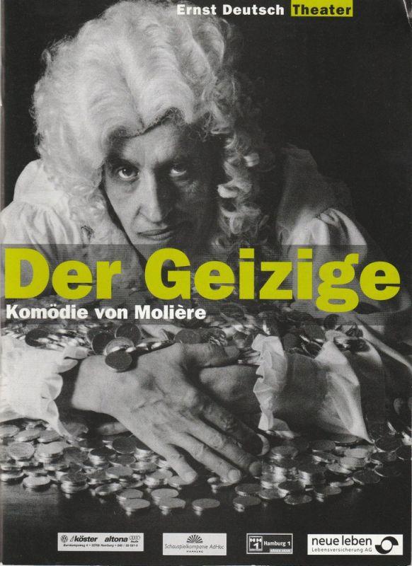 Ernst Deutsch Theater, Isabella Vertes-Schütter, Wolfgang Borchert, Jürgen Apel, Sarah Honisch, Joachim Hiltmann ( Probenfotos ) Programmheft Der Geizige von Moliere. Premiere 26. August 1999 Spielzeit 1999 / 2000