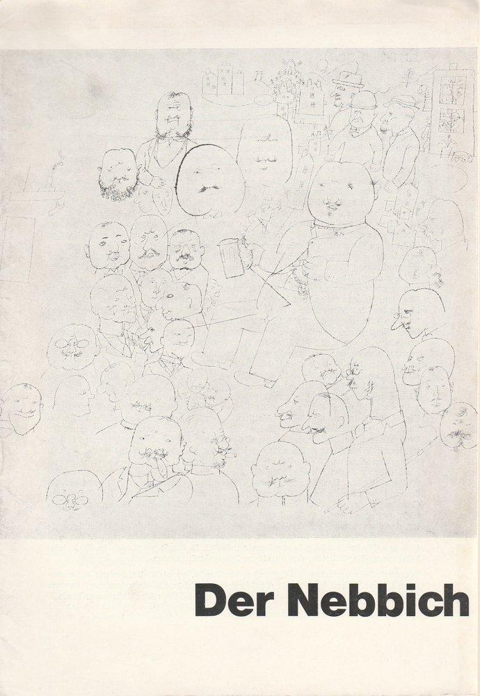Schaubühne am Halleschen Ufer, L. Langenscheidt, K. Weiffenbach, Dieter Sturm Programmheft Der Nebbich. Lustspiel von Carl Sternheim. Premiere 28. Januar 1963