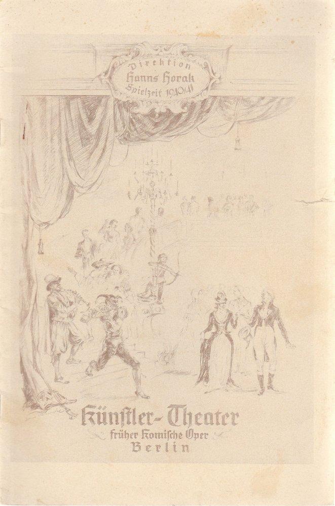 Künstlertheater ( vormals Komische Oper ), Hanns Horak Programmheft Die sechste Frau. Komödie von Max Christian Feiler Spielzeit 1940 / 41 2. Quartal 1940