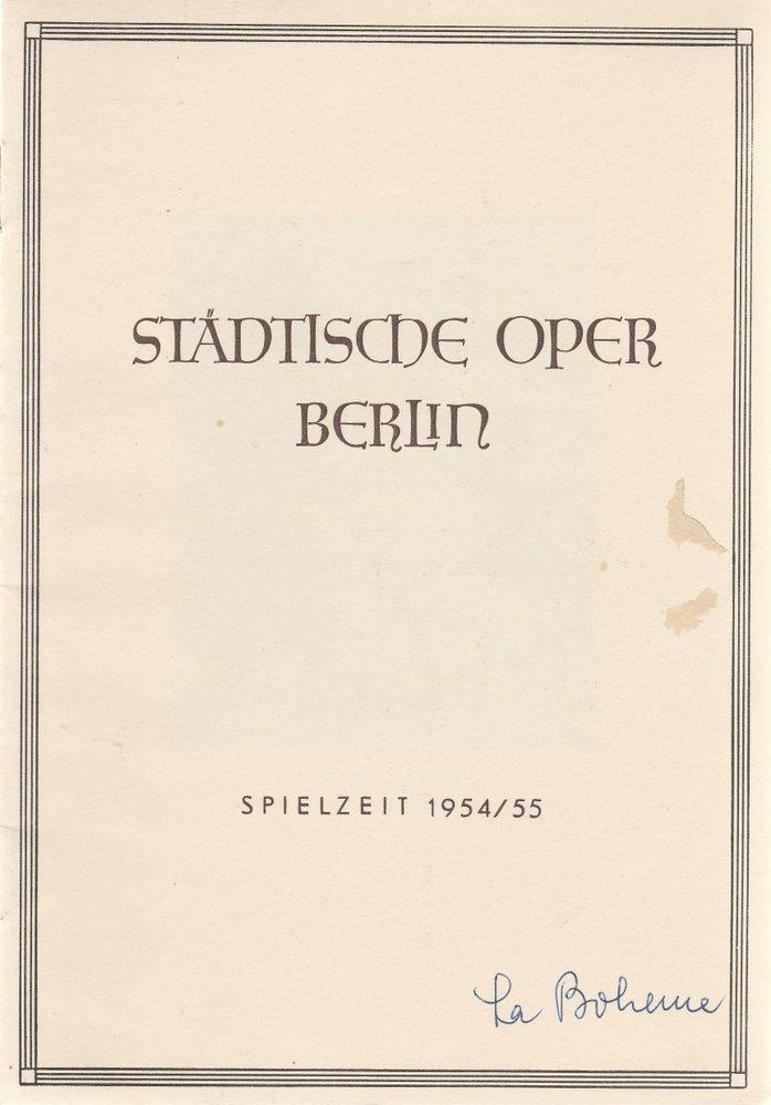 Städtische Oper Berlin Programmheft Giacomo Puccini LA BOHEME. Oper. 9. März 1955 Spielzeit 1954 / 55