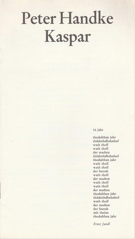 Deutsches Schauspielhaus in Hamburg, Ivan Nagel, Wolfgang Wiens Programmheft KASPAR von Peter Handke. Premiere 25. August 1976 MALERSAAL