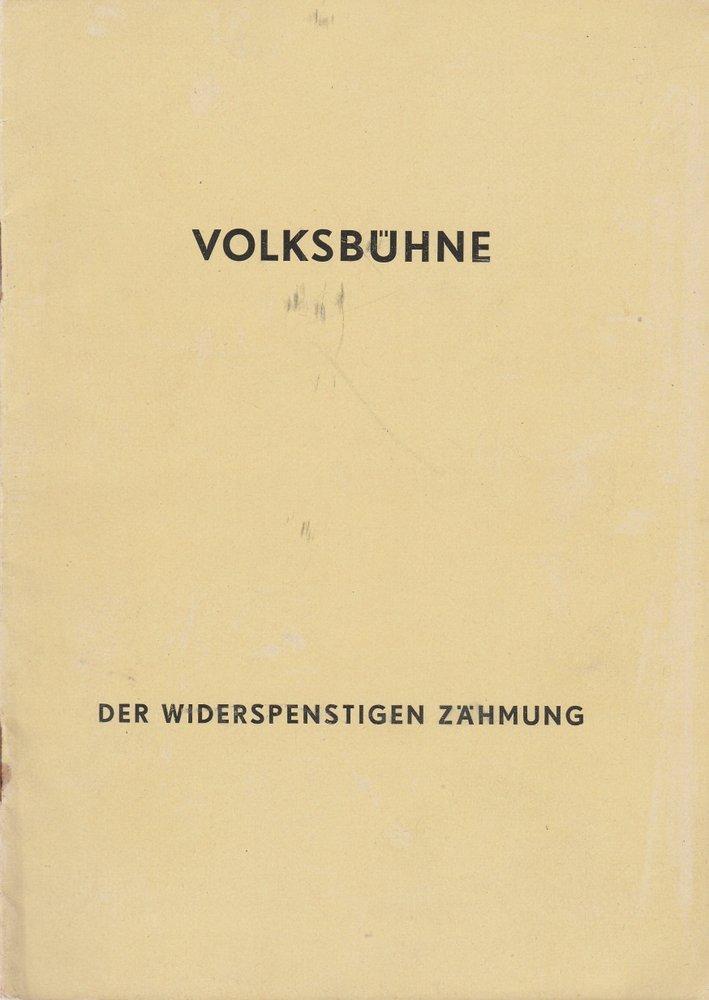 Das dramaturgische Büro der Volksbühne Berlin Programmheft Der Widerspenstigen Zähmung. Lustspiel von William Shakespeare