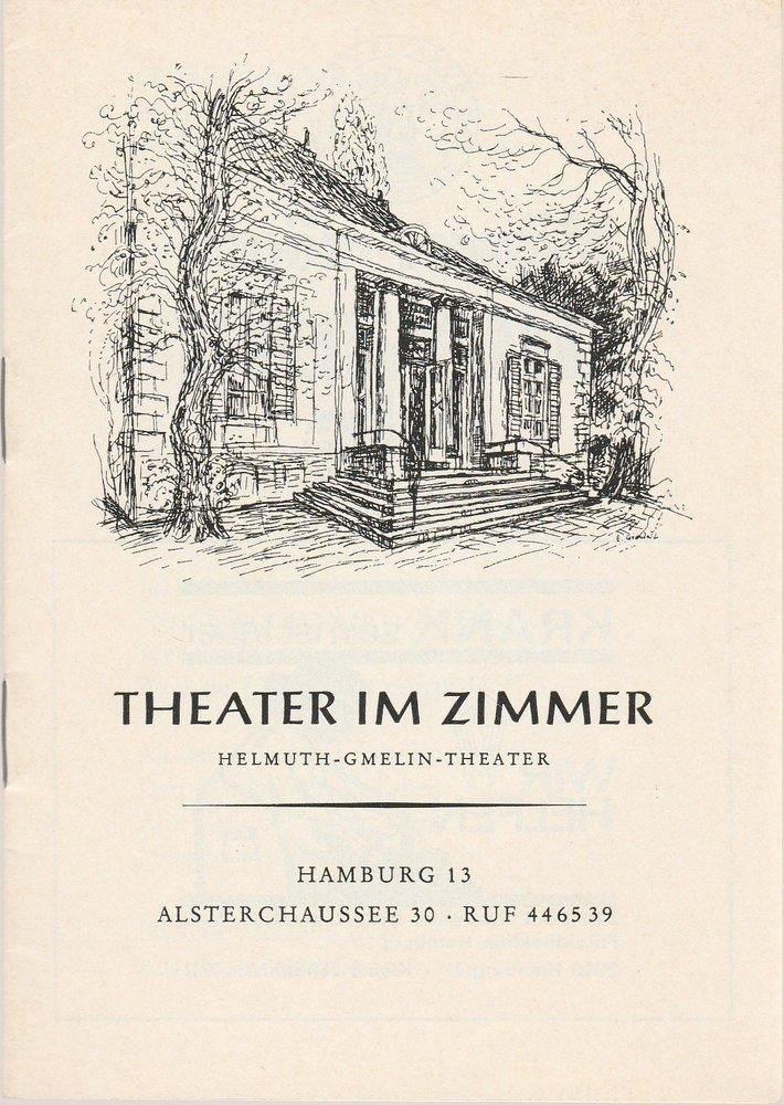Theater im Zimmer Programmheft Colin Spencer: Wie ein Ei dem anderen Spielzeit 1969 / 70 Juni 1970