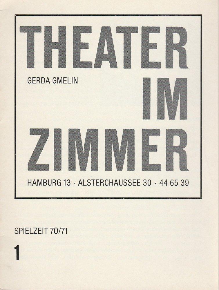 Theater im Zimmer, Gerda Gmelin, Thomas Kylau Programmheft Philippe Adrien: Sonntags am Meer Spielzeit 1970 / 71 August 1970