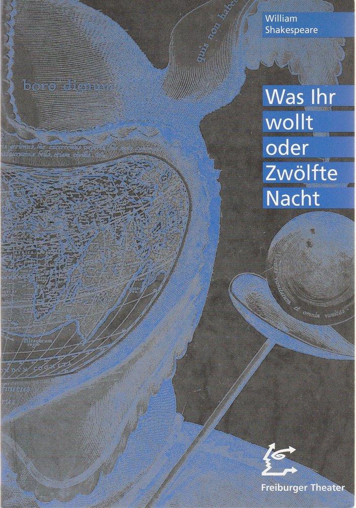 Freiburger Theater, Hans J. Ammann, Fritz Böhler Programmheft Was Ihr wollt oder Zwölfte Nacht von William Shakespeare Spielzeit 1995 / 96 Nr. 34