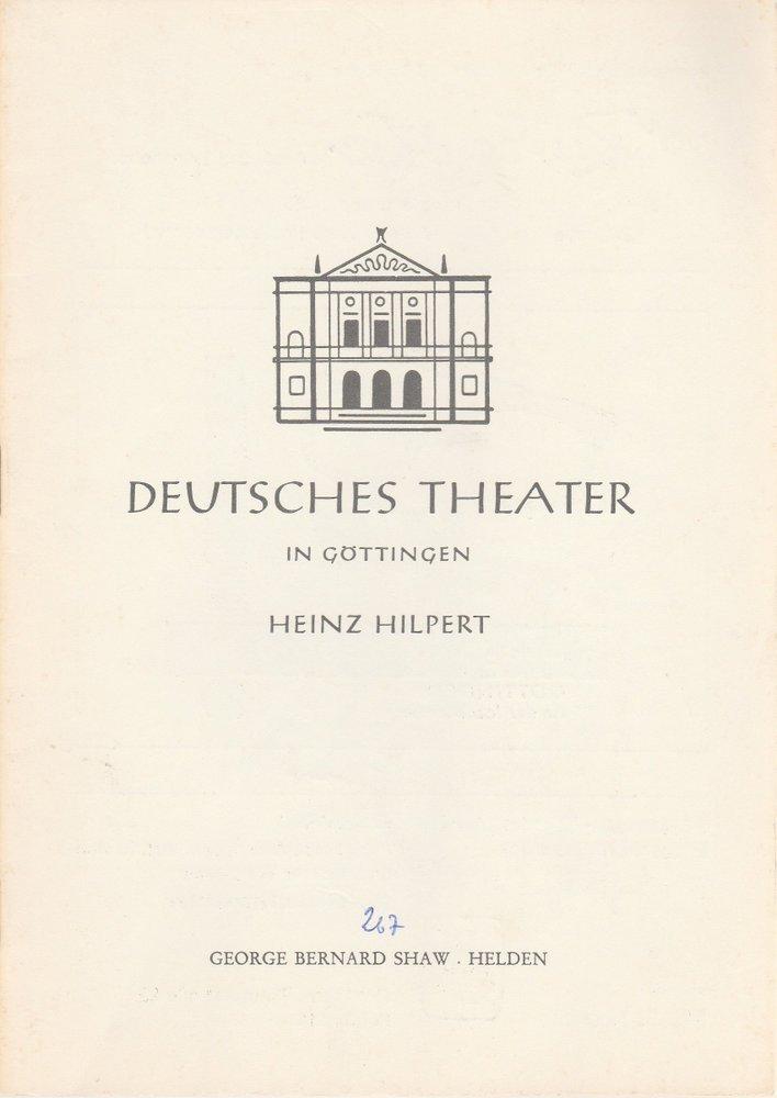 Deutsches Theater in Göttingen, Heinz Hilpert, Norbert Baensch Programmheft HELDEN. Komödie von George Bernard Shaw Spielzeit 1965 / 66 Heft 267