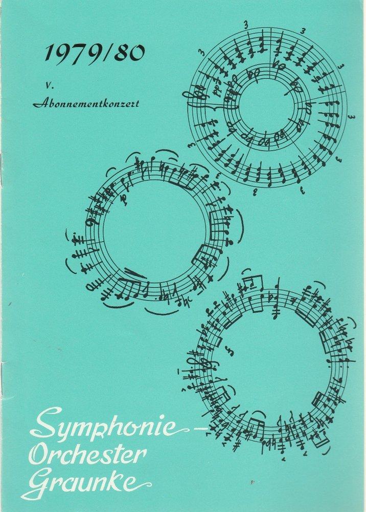 Symphonie-Orchester Graunke ( Bayerisches Symphonie-Orchester Programmheft V. Abonnementkonzert 1979 / 80 27. Februar 1980 Herkules-Saal der Residenz