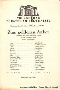 Pagnol Marcel, Frank Bruno ( Übersetzung ) Zum goldenen Anker. Komödie in vier Akten. Sonntag, den 19. März 1933. Programmheft
