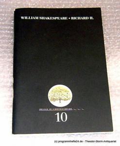 Berliner Ensemble. Theater am Schiffbauerdamm Programmheft William Shakespeare: Richard II. Premiere 30.6.2000 Programmheft Nr. 10