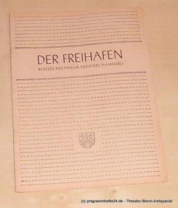 Thalia Theater Hamburg, Maertens Willy Der Freihafen. Blätter des Thalia-Theaters Hamburg Heft 5 Spielzeit 1949-50. Das kleine Hofkonzert