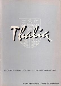 Dambek Albert, Kayser Conrad, Maertens Willy Thalia. 114. Spielzeit 1957 / 58 Heft 11 Programmheft des Thalia-Theaters Hamburg