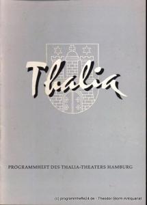 Dambek Albert, Kayser Conrad, Maertens Willy Thalia. 115. Spielzeit 1958 / 59 Heft 6 Programmheft des Thalia-Theaters Hamburg