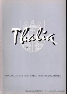 Dambek Albert, Kayser Conrad, Maertens Willy Thalia. 113. Spielzeit 1956 / 57 Heft 5 Programmheft des Thalia-Theaters Hamburg