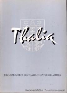 Dambek Albert, Kayser Conrad, Maertens Willy Thalia. 113. Spielzeit 1956 / 57 Heft 6 Programmheft des Thalia-Theaters Hamburg