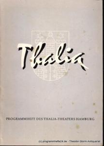 Dambek Albert, Kayser Conrad, Maertens Willy Thalia. 114. Spielzeit 1957 / 58 Heft 9 Programmheft des Thalia-Theaters Hamburg