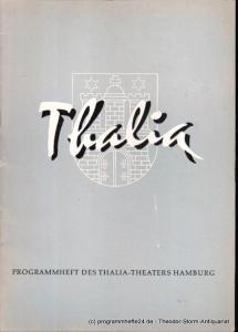 Dambek Albert, Kayser Conrad, Maertens Willy Thalia. 114. Spielzeit 1957 / 58 Heft 4 Programmheft des Thalia-Theaters Hamburg