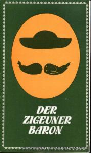 Städtische Theater Karl-Marx-Stadt, Gerhard Meyer, Leimert Volkmar Programmheft Der Zigeunerbaron. Spieljahr 1983 Opernhaus. Premiere am 16. Juni 1983