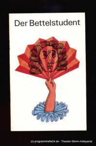 Metropol Theater, Intendant Hans Pitra, Damies Kurt Programmheft Der Bettelstudent. Operette in 3 Aufzügen. Spielzeit 1967 / 68