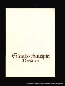 Staatsschauspiel Dresden, Pietzsch Heinz Programmheft Fuhrmann Henschel. Schauspiel in fünf Akten von Gerhardt Hauptmann. Spielzeit 1956 / 57
