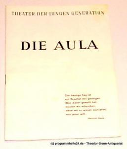 Theater der jungen Generation, Büttner Rolf, Mehnert Monika Programmheft Die Aula von Hermann Kant. Premiere 22. Juni 1969. Spielzeit 1968 / 69