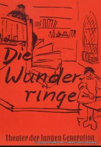 Theater der Jungen Generation Dresden, Rolf Büttner, Lattmann Gunild Programmheft Die Wunderringe. Märchenkomödie nach T.G. Gabbe. Deutsche Erstaufführung. Premiere am 14. April 1961. Spielzeit 1960 / 1961