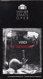 Wiener Staatsoper, Ioan Holender, Wagner-Trenkwitz Christoph Programmheft Verdi Il Trovatore. Premiere 22. Oktober 1993. Spielzeit 1993 / 94