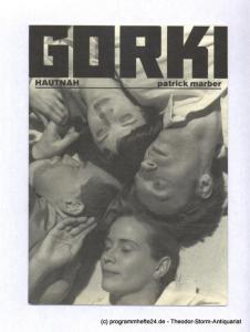 Maxim Gorki Theater, Bernd Wilms, Rötzer Marie-Luise Programmheft Hautnah von Patrick Marber. Premiere am 16. September 1998 im gorki studio. Spielzeit 1998 / 99