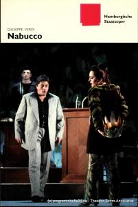 Hamburgische Staatsoper, Louwrens Langevoort, Ingo Metzmacher, Detlef Meierjohann, Christoph Becher, Annedore Cordes Programmheft zur Premiere Nabucco am 25. Januar 2004