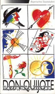 Bayerisches Staatsballett, Ivan Liska, Bettina Wagner-Bergelt Programmheft zur Neuinszenierung Don Quijote. Ballett in zwei Akten. 22.12.1991