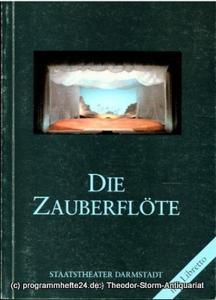 Staatstheater Darmstadt, Peter Brenner, Ludwig Baum Programmheft Die Zauberflöte von Wolfgang Amadeus Mozart. Premiere 5. Juni 1987. Programmbuch Nr. 58. Mit Libretto