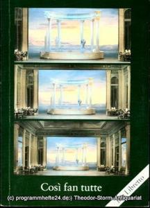 Staatstheater Darmstadt, Peter Brenner, Ludwig Baum, Carin Marquardt Programmheft Cosi fan tutte oder Die Schule der Liebenden. Drama giocoso von Lorenzo Ponte. Premiere 15. November 1985. Programmbuch Nr. 26. Mit Libretto