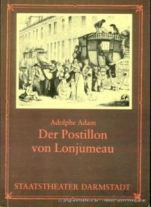Staatstheater Darmstadt, Peter Brenner, Ludwig Baum Programmheft Der Postillon von Lonjumeau. Premiere 1. Dezember 1984. Programmbuch Nr. 8